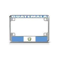 GUATEMALA Flag Metal Motorcycle Bike License Plate Frame Tag Border