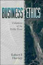 Business Ethics: Violations of the Public Trust by Hartley, Robert F.