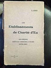 Les etablissements de Charité d'Eu / Maladrerie Hiptaux Hotel Dieu / A. Legris