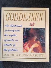 Goddesses:  An Illustrated Journey by Manuela Dunn Mascetti, Hardcover, 1998