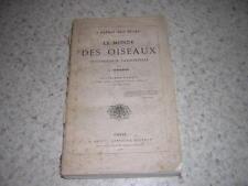 1884.le monde des oiseaux ornithologie passionnelle / Toussenel.T3