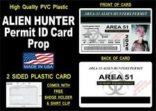 AREA 51 Alien Hunters Permit ID Card / Badge Prop - CUSTOM W/ Your Info - PVC ID