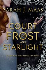 A Court of Frost and Starlight (A Court of Thorns and Roses) by Maas, Sarah J…