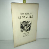 Jean Mistler LE VAMPIRE éd° du Rocher 1944 illustré ALBERT DECARIS Num YY-14448