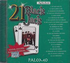 Palomo 21 Black Jack CD Nuevo Sealed