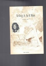 Telling It As It Was - Personal Histories First Pioneers Crookwell Jeanne Willis