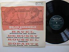 """Melos Ensemble Ravel, DEBUSSY, Roussel, ropartz 12"""" LP l'oiseau - LIRA SOL 60048"""