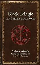 True Black Magic (la V?ritable Magie Noire): By Grego, Iro? Peterson, Joseph