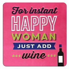 TIN MAGNET - FOR INSTANT HAPPY WOMAN JUST ADD WINE
