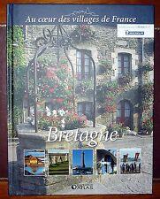 Au coeur des villages de France : Bretagne - Éditions Atlas - Livre neuf