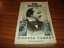DION BOUCICAULT A BIOGRAPHY BY RICHARD FAWKES THEATRE ACTING ACTOR