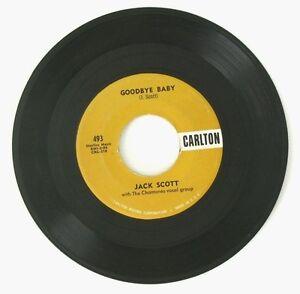 JACK SCOTT Goodbye Baby/Save My.. 45rpm ROCKABILLY VG++