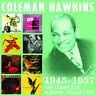 Coleman Hawkins : The Complete Albums Collection: 1945-1957 CD Box Set 4 discs