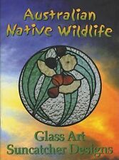 """""""Australian Native Wildlife"""" Stained Glass Pattern Book"""