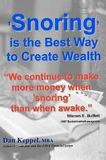 "'Snoring' is the Best Way to Create Wealth: ""We continue to make more money when"