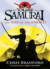 The Way of the Sword (Young Samurai, Book 2),Chris Bradford