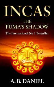 The Pumas Shadow (Incas), Daniel, A.B., Used; Good Book