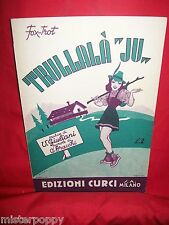 V. GIULIANI Trullalà Jù 1939 Italy Spartito Music Sheet