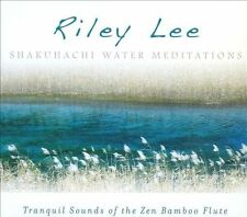 Shakuhachi Water Meditations: Tranquil Sounds of the Zen Bamboo Flute (Audio CD)