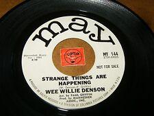 WEE WILLIE DENSON - STRANGE THINGS ARE HAPPENING  / LISTEN - SOUL POPCORN