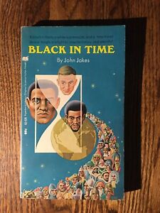 BLACK IN TIME  by John Jakes vintage 1970 FIRST PRINTING paperback  SCIFI