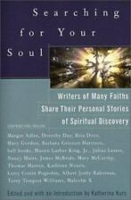 Searching for Your Soul: Writers of Many Faiths Share Their Personal Stories of