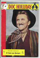 Doc Holliday Nr.1 von 1962 - Z1-2 ORIGINAL WESTERN ROMANHEFT