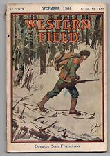 Dec 1906 Western Field, hunting, fishing magazine