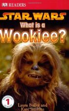 Star Wars: What Is A Wookiee? (DK Readers, Level 1