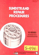 Sundstrand 15 Series, Hydrostatic Transmission Repair Procedures Manual 1974