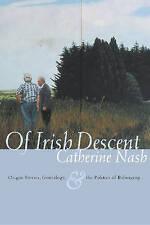 Of Irish Descent: Origin Stories, Genealogy, and the Politics of Belonging (Iris