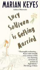 Lucy Sullivan Is Getting Married, Marian Keyes, Good Book