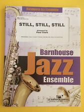 Still, Still, Still, arr. by Paul Clark, Big Band Arrangement