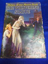 "Vintage 1937  ""The Whispering Statue"" Nancy Drew Mystery Book by Carolyn Keene"