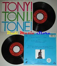 LP 45 7''  TONY TONI TONE! Little walter 1988 germany POLYGRAM 8873857*cd mc dvd