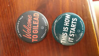 Margaret Atwood 2 Handmaid's Tale Buttons - Welcome To Gilead, This is How