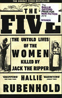 The Five: The Untold Lives of the Women Killed by Jack the Ripper - Paperback