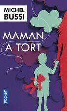 Maman a Tort (michel Bussi) | Pocket