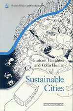 Sustainable Cities (Regions and Cities) by Haughton, Graham, Hunter, Colin