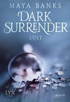Dark Surrender 2 - Lust von Maya Banks (2014, Taschenbuch)