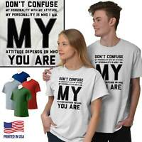 Don't Confuse My Personality Attitude Sassy Short Sleeve T-Shirt Tees Tshirts