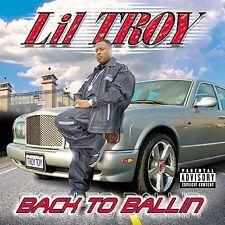 """Lil Troy """"Back to Ballin"""" Rap CD OG 2001 Lil Flip Wille D T2"""