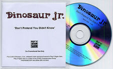 DINOSAUR JR Don't Pretend You Didn't Know UK 1-trk promo test CD radio edit