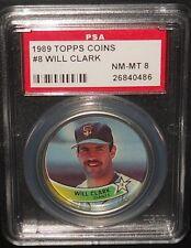 PSA 8 NM-MT 8 - #8 Will Clark 1989 Topps Coins San Francisco Giants