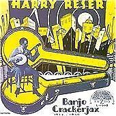 Harry Reser - Banjo Crackerjax, 1922-1930 (1998)