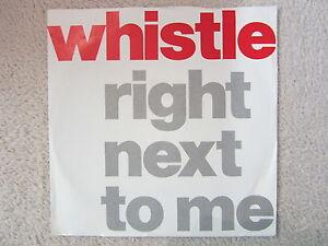Single / WHISTLE / PROMO / FUNK-SOUL / RIGHT NEXT TO ME / RARITÄT / 1988 /