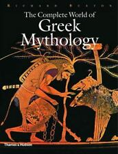 The Complete World of Greek Mythology Richard Buxton