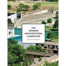 The Modern Architectural Landscape - Paperback NEW Constant, Carol 2012-03-19