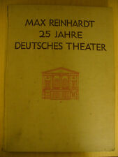 Max Reinhardt: 25 Jahre Deutches Theater (1930, SIGNED)