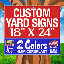 50 18x24 Two-Color Yard Signs Custom 1-Sided
